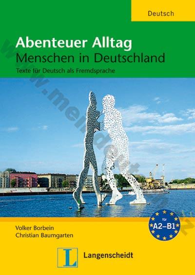Abenteuer Alltag - pestré texty pro čtení ve výuce němčiny