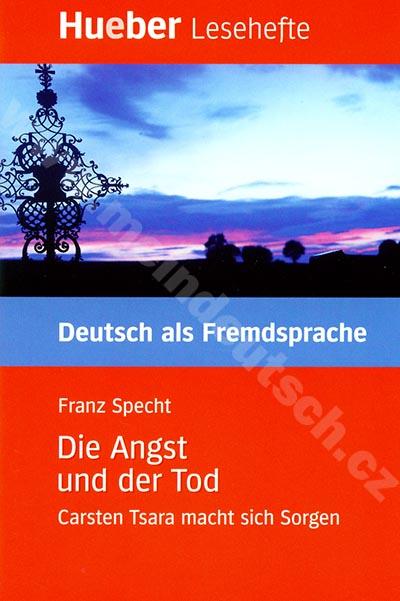 Die Angst und der Tod - německá četba v originále (úroveň B1)