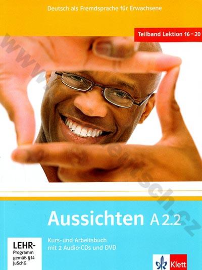 Aussichten A2.2 - německá učebnice s pracovním sešitem + 2 a 1 DVD