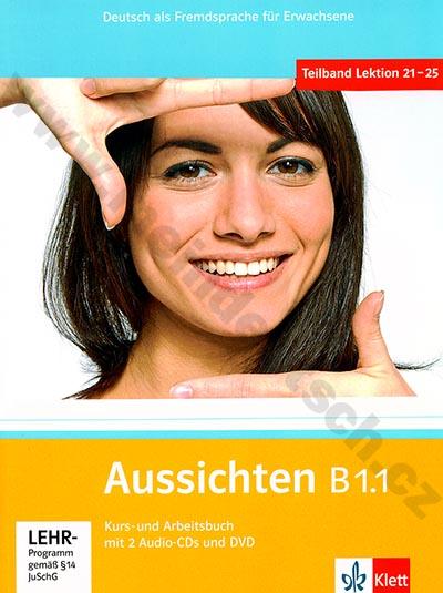 Aussichten B1.1 - německá učebnice s pracovním sešitem + 2 a 1 DVD