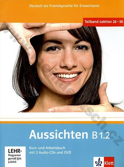 Aussichten B1.2 - německá učebnice s pracovním sešitem + 2 a 1 DVD