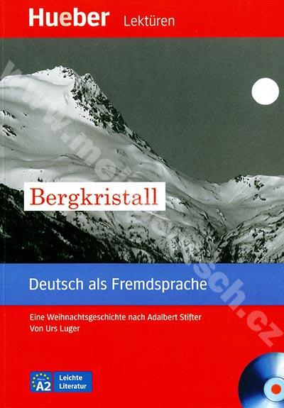 Bergkristall - německá četba v originále s CD (úroveň A2)
