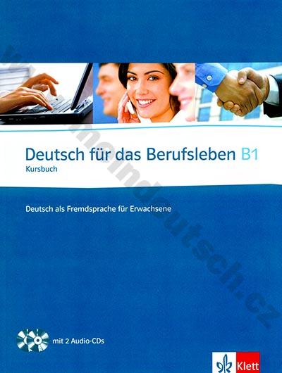 Deutsch für das Berufsleben B1 - učebnice profesní němčiny + CD