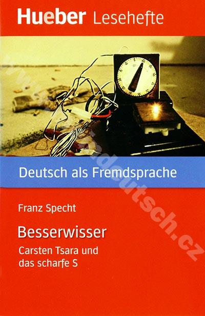 Der Besserwisser - německá četba v originále (úroveň B1)