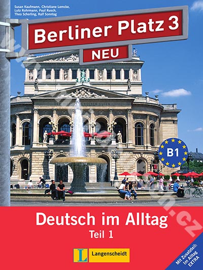 Berliner Platz 3/1 NEU - 1. polovina učebnice s PS + Im Alltag EXTRA