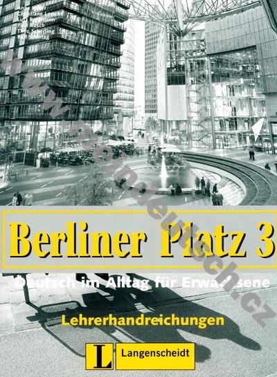 Berliner Platz 3 - metodická příručka k 3. dílu učebnice