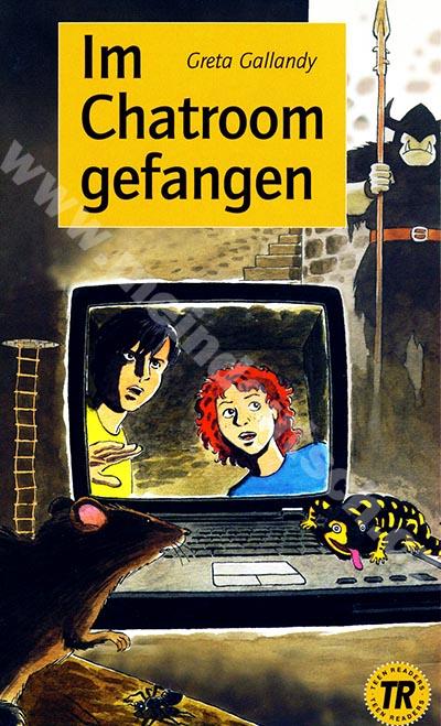 Im Chatroom gefangen - zjednodušená četba v němčině, skupina 1