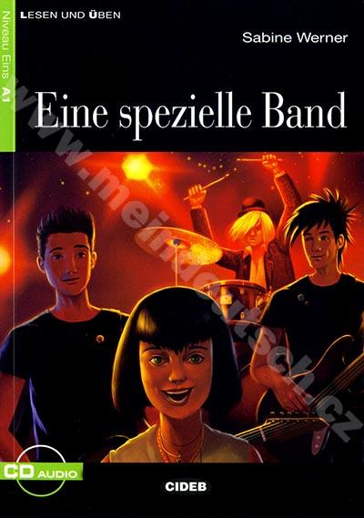 Eine spezielle Band - zjednodušená četba A1 v němčině (CIDEB) + CD