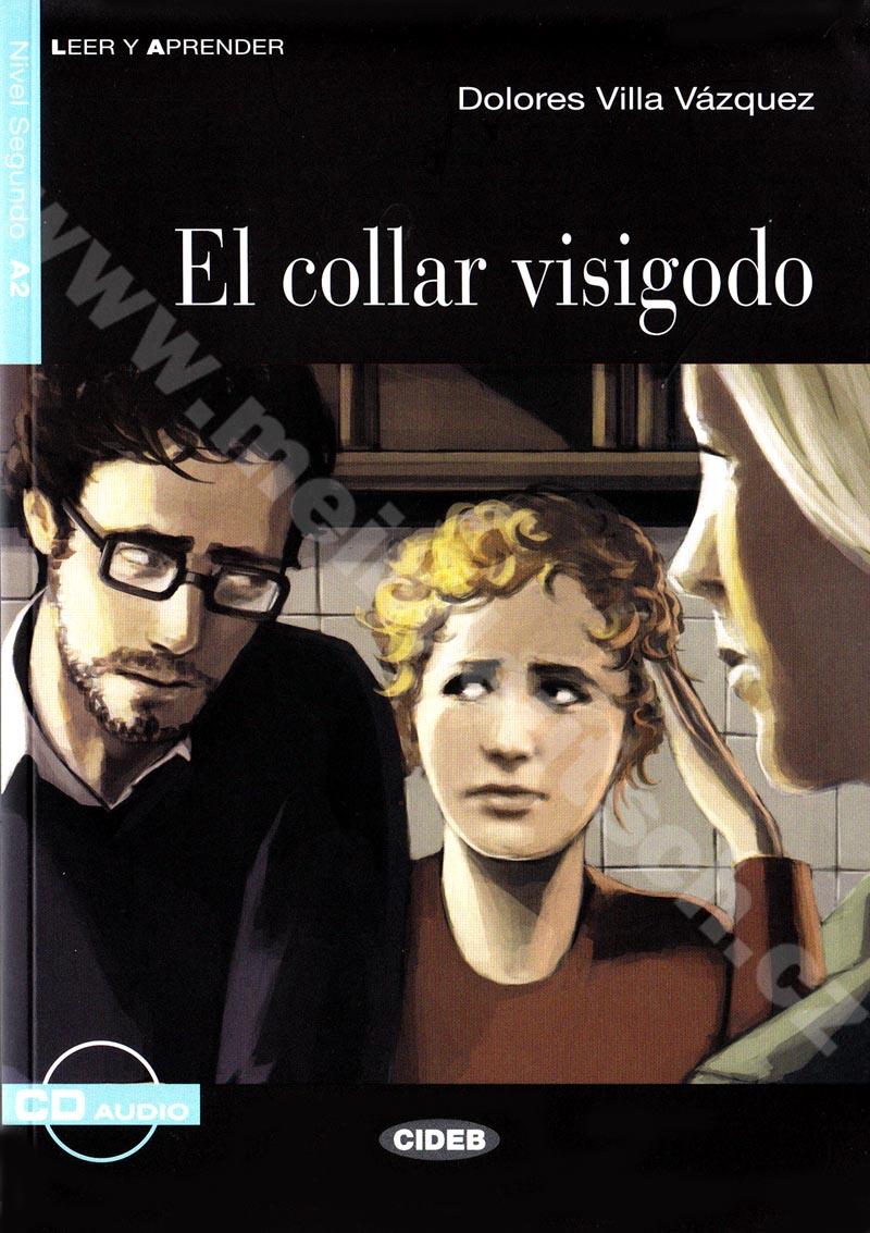 El collar visigodo - zjednodušená četba A2 ve španělštině vč. CD