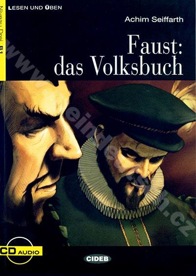 Faust: das Volksbuch - zjednodušená četba B1 v němčině (CIDEB) + CD