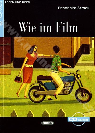 Wie im Film - zjednodušená četba A2 v němčině (edice CIDEB) vč. CD