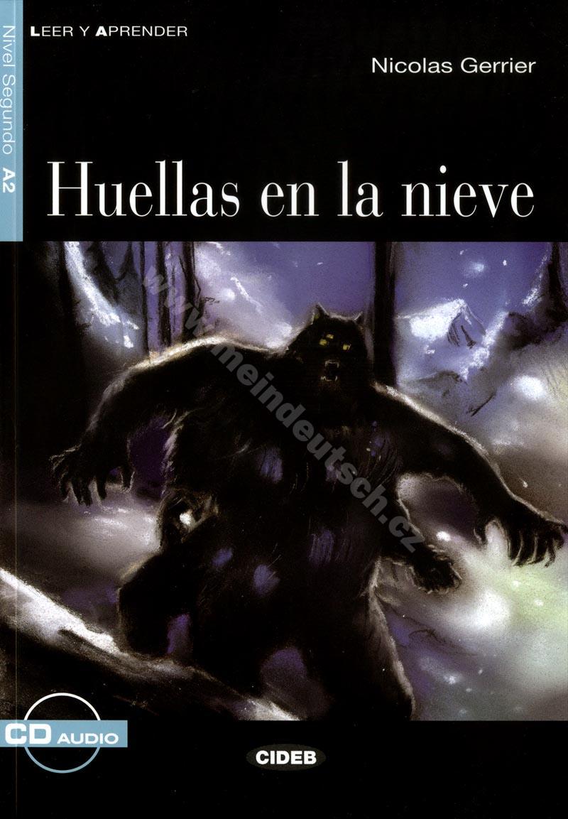 Huellas en la nieve - zjednodušená četba A2 ve španělštině + CD