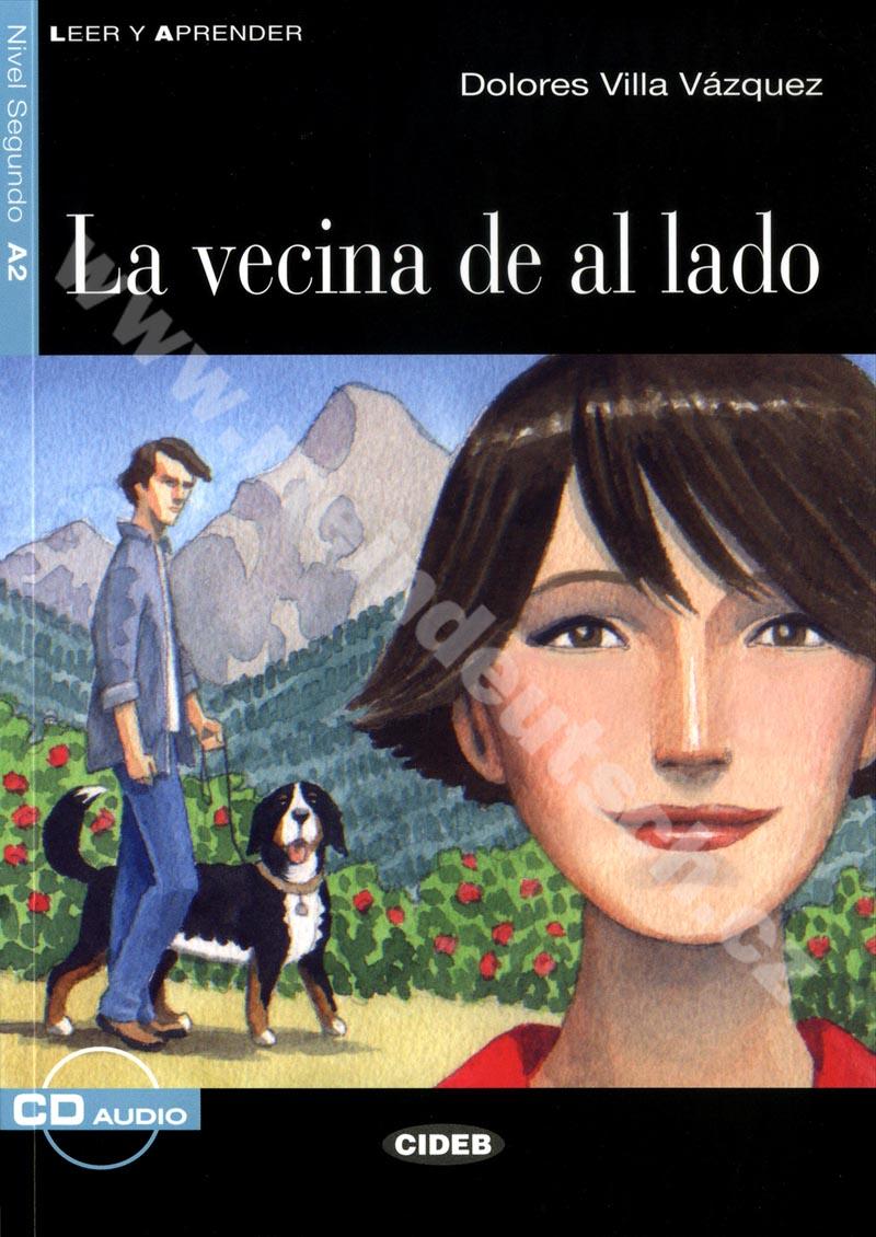 La vecina de al lado - zjednodušená četba A2 ve španělštině vč. CD