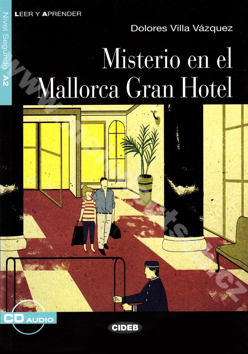 Misterio en el Mallorca Gran Hotel - četba A2 ve španělštině vč. CD