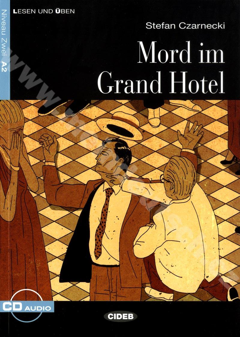 Mord im Grand Hotel Neu - zjednodušená četba A2 v němčině (CIDEB) + CD