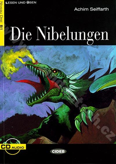 Die Nibelungen - zjednodušená četba B1 v němčině (edice CIDEB) vč. CD