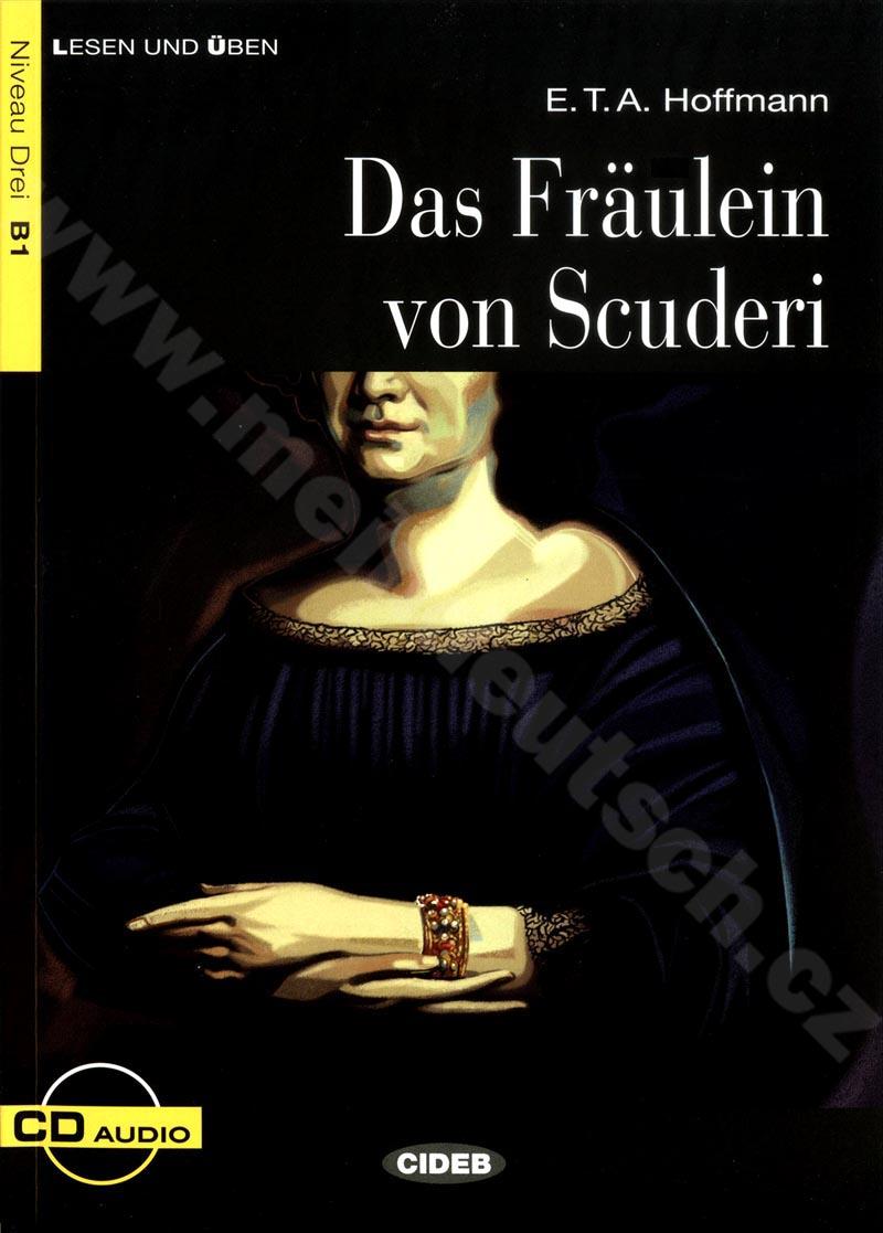 Das Fräulein von Scuderi - zjednodušená četba B1 v němčině + CD
