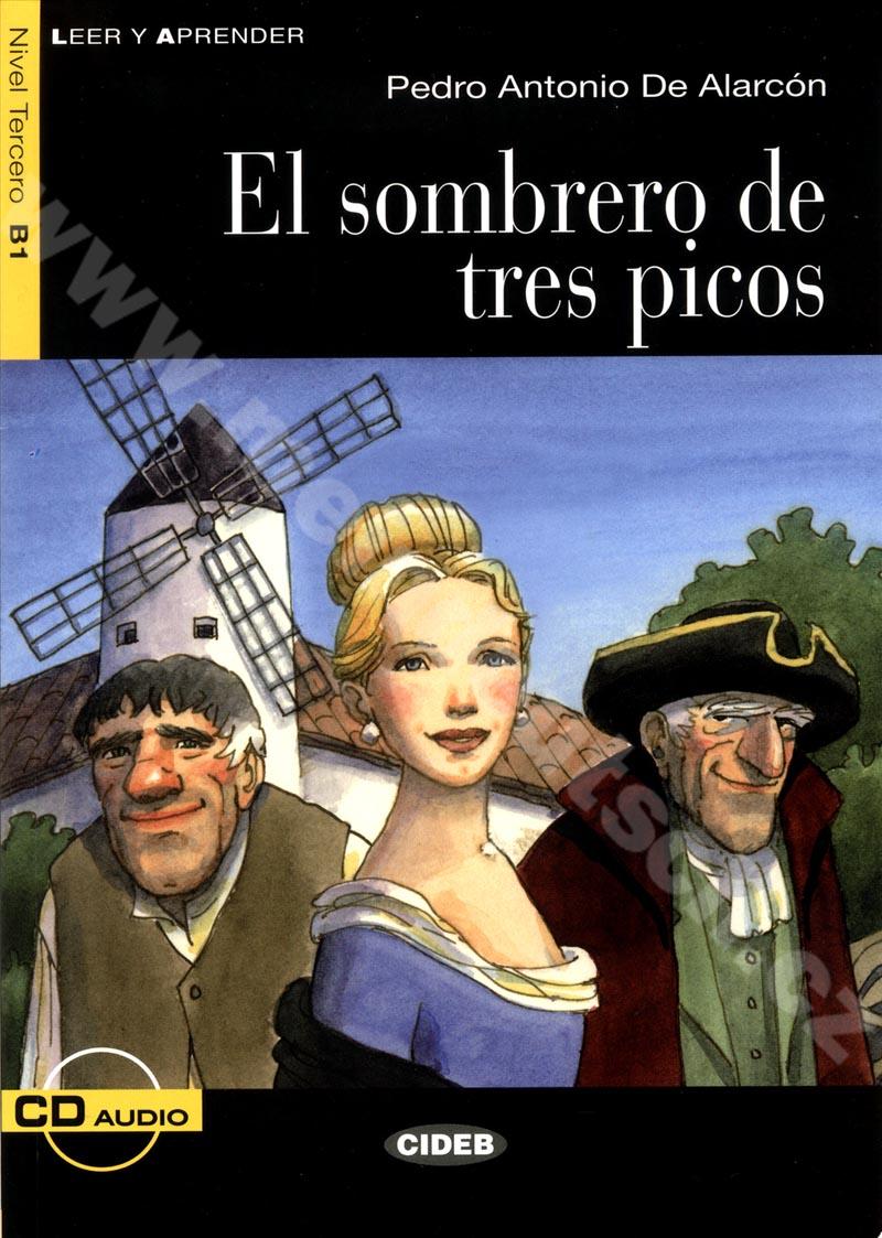 El sombrero de tres picos - zjednodušená četba B1 ve španělštině + CD