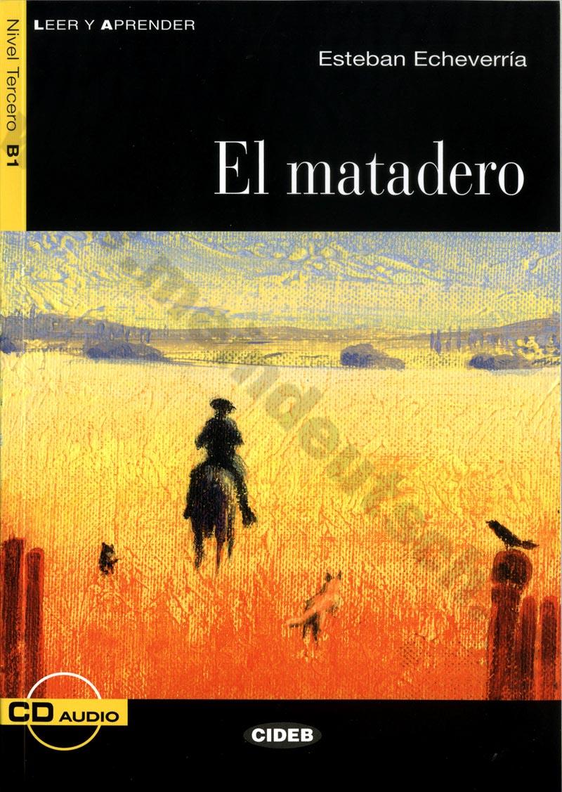 El matadero - zjednodušená četba B1 ve španělštině vč. CD
