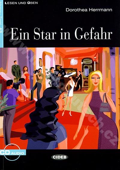 Ein Star in Gefahr - zjednodušená četba A2 v němčině (CIDEB) + CD