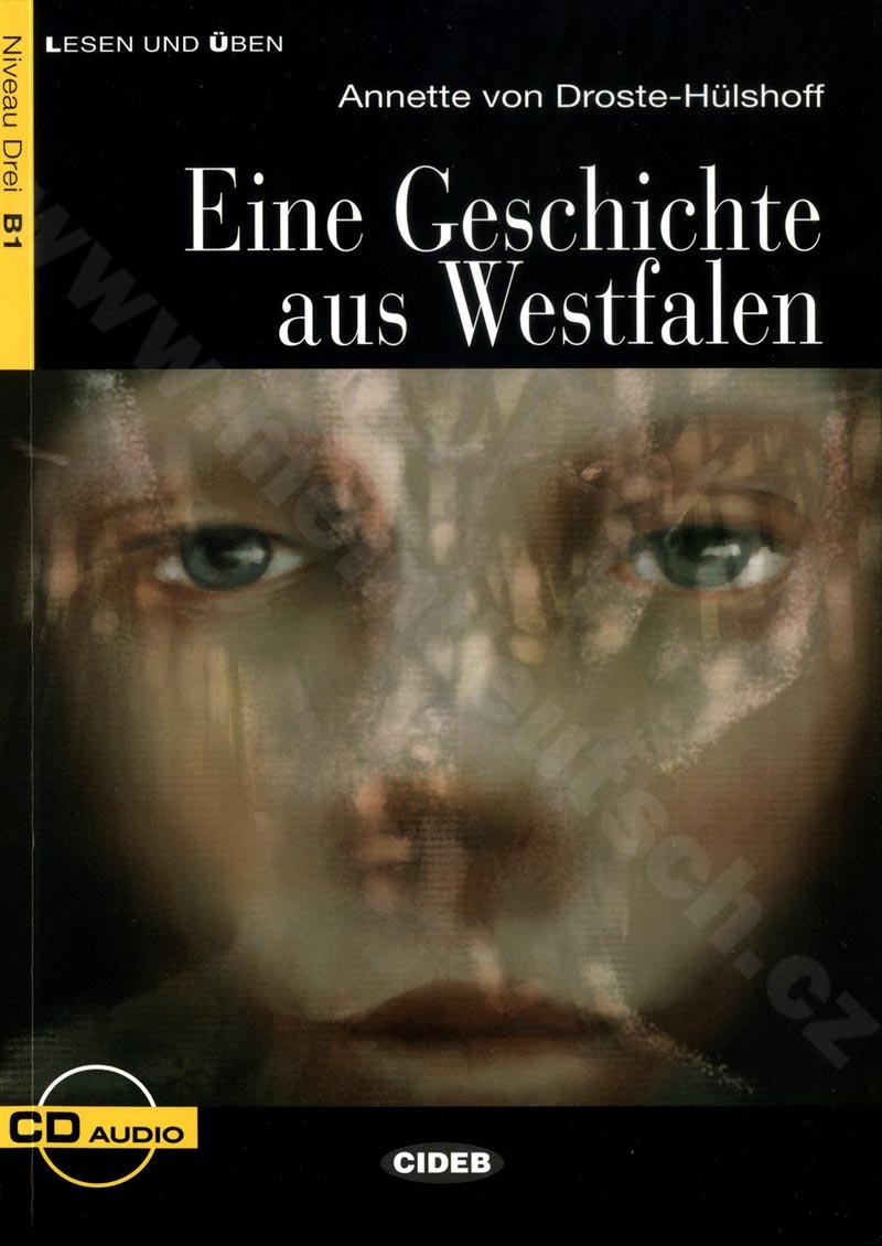 Eine Geschichte aus Westfalen - zjednodušená četba B1 v němčině + CD