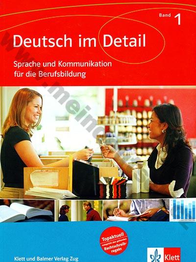 Deutsch im Detail 1 - Kommunikaiton für die Berufsbildung - cvičebnice