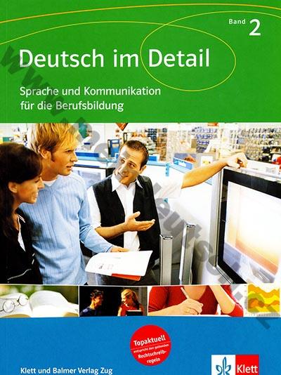 Deutsch im Detail 2 - Kommunikaiton für die Berufsbildung - cvičebnice