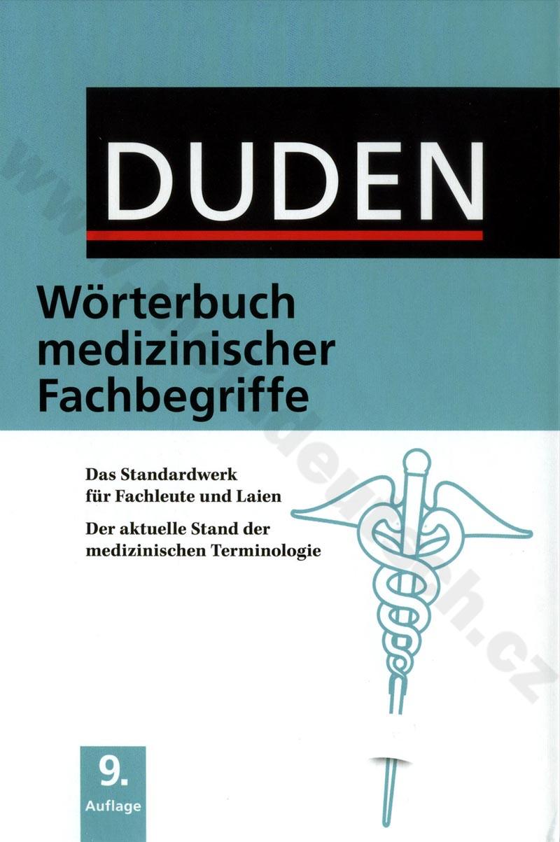 Duden - Wörterbuch medizinischer Fachbegriffe - lékařský slovník