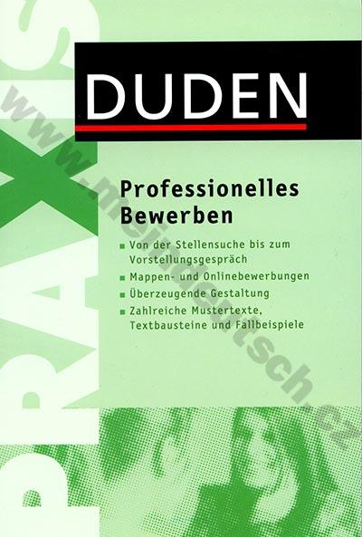 Duden Praxis - Professionelles Bewerben - příručka žádání o místo