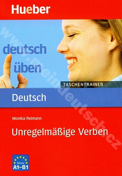 Unregelmäßige Verben A1-B1, řada Deutsch üben: Taschentrainer