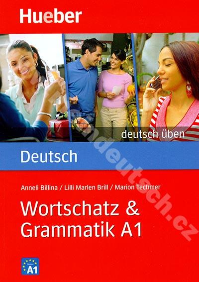 Wortschatz + Grammatik A1, řada Deutsch üben - cvičebnice