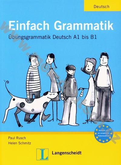 Einfach Grammatik- cvičebnice německé gramatiky (Übungsgrammatik)