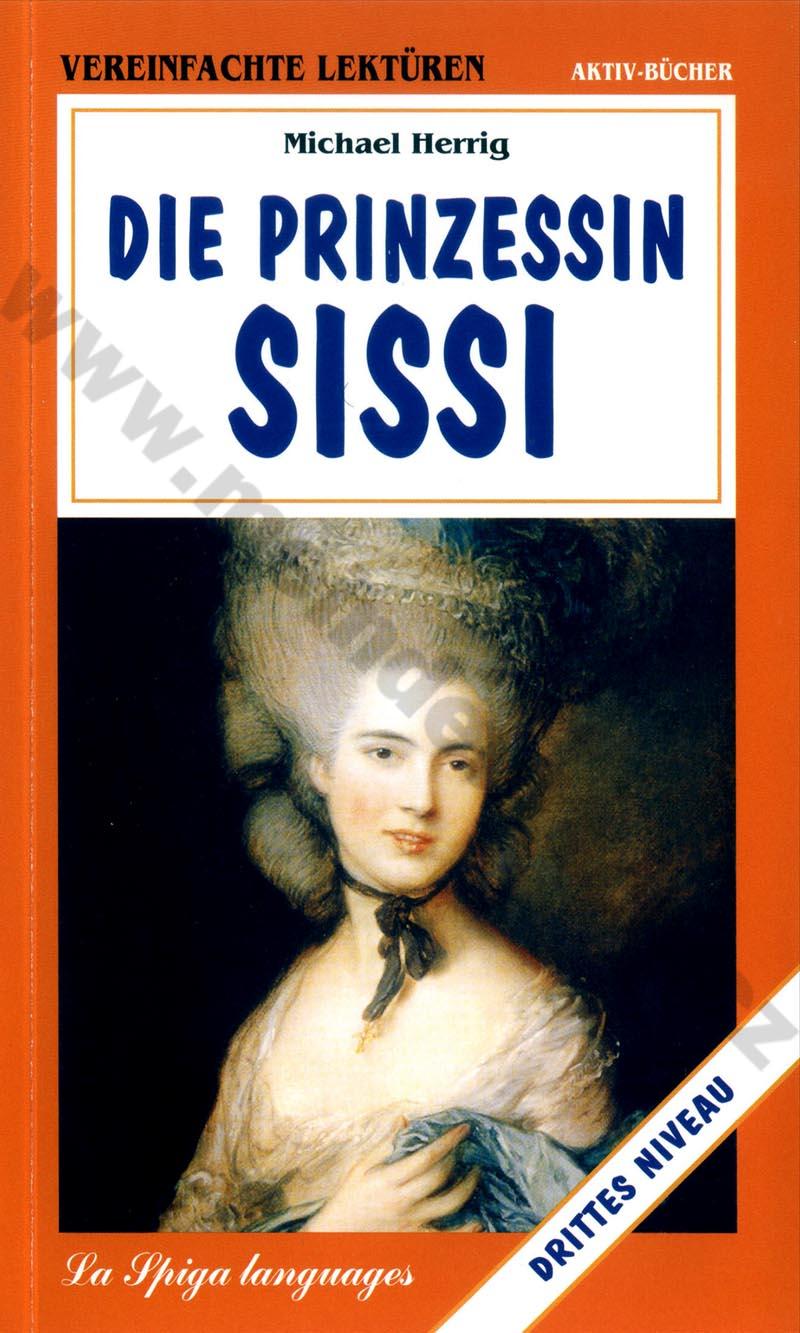 Fotografie Die Prinzessin Sissi - zjednodušená četba v němčině A2 - B1