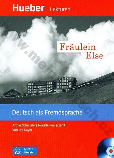 Fräulein Else - německá četba v originále s CD (úroveň A2)