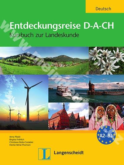 Entdeckungsreise D-A-CH - cvičebnice k reáliím německy mluvících zemí
