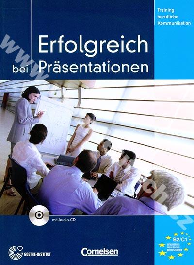 Erfolgreich bei Präsentationen - cvičebnice komunikace + CD