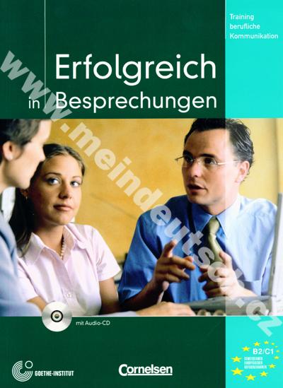 Erfolgreich in Besprechungen - cvičebnice komunikace v němčině + CD