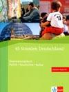 45 Stunden Deutschland - cvičebnice praktických německých reálií + CD