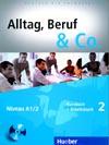 Alltag, Beruf, Co. 2 - 2. díl učebnice a prac. sešitu A1/2 vč. CD