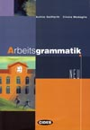 Arbeitsgrammatik Neu - praktická cvičebnice německé gramatiky