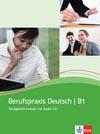 Berufspraxis Deutsch B1 - cvičebnice němčiny s audio-CD