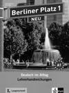 Berliner Platz 1 NEU - metodická příručka k 1. dílu