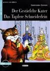 Der gestiefelte Kater + Das tapfere Schneiderlein - zjednodušená četba