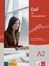 DaF im Unternehmen A2 - učebnice a pracovní sešit