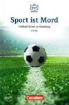 Sport ist Mord - německá četba edice DaF-Bibliothek A1/A2