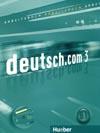 deutsch.com 3 - 3. díl pracovního sešitu vč. audio-CD k PS (D verze)