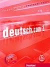 deutsch.com 2 CZ - 2. díl pracovního sešitu vč. CD k PS (CZ verze)