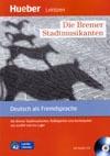Die Bremer Stadtmusikanten – četba v němčině A2 vč. audio-CD