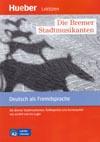 Die Bremer Stadtmusikanten – četba v němčině A2