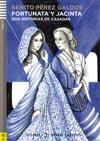 Fortunata y Jacinta - četba ve španělštině B2 vč. audio-CD
